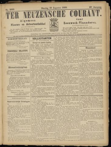 Ter Neuzensche Courant. Algemeen Nieuws- en Advertentieblad voor Zeeuwsch-Vlaanderen / Neuzensche Courant ... (idem) / (Algemeen) nieuws en advertentieblad voor Zeeuwsch-Vlaanderen 1899-08-29