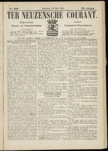Ter Neuzensche Courant. Algemeen Nieuws- en Advertentieblad voor Zeeuwsch-Vlaanderen / Neuzensche Courant ... (idem) / (Algemeen) nieuws en advertentieblad voor Zeeuwsch-Vlaanderen 1881-05-14
