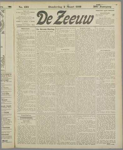 De Zeeuw. Christelijk-historisch nieuwsblad voor Zeeland 1916-03-02