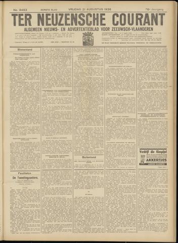 Ter Neuzensche Courant. Algemeen Nieuws- en Advertentieblad voor Zeeuwsch-Vlaanderen / Neuzensche Courant ... (idem) / (Algemeen) nieuws en advertentieblad voor Zeeuwsch-Vlaanderen 1936-08-21