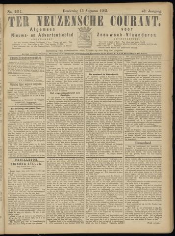 Ter Neuzensche Courant. Algemeen Nieuws- en Advertentieblad voor Zeeuwsch-Vlaanderen / Neuzensche Courant ... (idem) / (Algemeen) nieuws en advertentieblad voor Zeeuwsch-Vlaanderen 1903-08-13