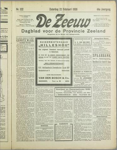 De Zeeuw. Christelijk-historisch nieuwsblad voor Zeeland 1930-02-22