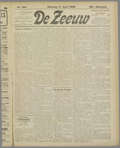 De Zeeuw. Christelijk-historisch nieuwsblad voor Zeeland 1916-04-11
