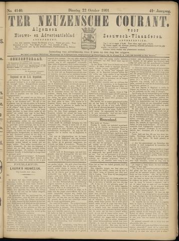 Ter Neuzensche Courant. Algemeen Nieuws- en Advertentieblad voor Zeeuwsch-Vlaanderen / Neuzensche Courant ... (idem) / (Algemeen) nieuws en advertentieblad voor Zeeuwsch-Vlaanderen 1901-10-22