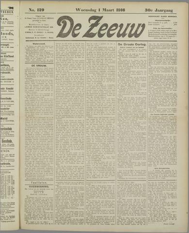 De Zeeuw. Christelijk-historisch nieuwsblad voor Zeeland 1916-03-01
