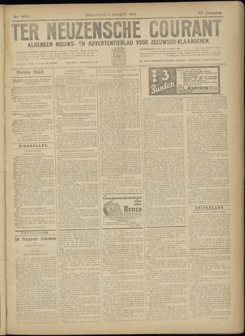 Ter Neuzensche Courant. Algemeen Nieuws- en Advertentieblad voor Zeeuwsch-Vlaanderen / Neuzensche Courant ... (idem) / (Algemeen) nieuws en advertentieblad voor Zeeuwsch-Vlaanderen 1931-03-09