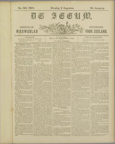 De Zeeuw. Christelijk-historisch nieuwsblad voor Zeeland 1904-08-02