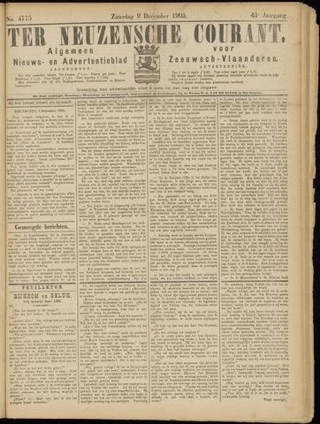 Ter Neuzensche Courant. Algemeen Nieuws- en Advertentieblad voor Zeeuwsch-Vlaanderen / Neuzensche Courant ... (idem) / (Algemeen) nieuws en advertentieblad voor Zeeuwsch-Vlaanderen 1905-12-09