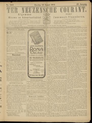 Ter Neuzensche Courant. Algemeen Nieuws- en Advertentieblad voor Zeeuwsch-Vlaanderen / Neuzensche Courant ... (idem) / (Algemeen) nieuws en advertentieblad voor Zeeuwsch-Vlaanderen 1912-01-13