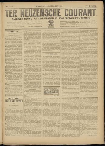 Ter Neuzensche Courant. Algemeen Nieuws- en Advertentieblad voor Zeeuwsch-Vlaanderen / Neuzensche Courant ... (idem) / (Algemeen) nieuws en advertentieblad voor Zeeuwsch-Vlaanderen 1931-12-14