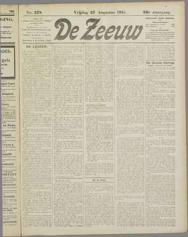 De Zeeuw. Christelijk-historisch nieuwsblad voor Zeeland 1915-08-27