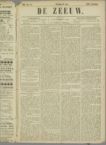De Zeeuw. Christelijk-historisch nieuwsblad voor Zeeland 1891-06-30