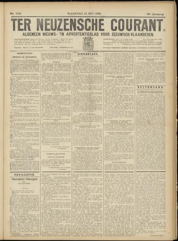 Ter Neuzensche Courant. Algemeen Nieuws- en Advertentieblad voor Zeeuwsch-Vlaanderen / Neuzensche Courant ... (idem) / (Algemeen) nieuws en advertentieblad voor Zeeuwsch-Vlaanderen 1930-05-12