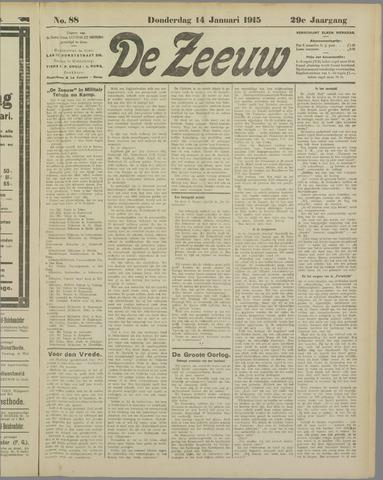 De Zeeuw. Christelijk-historisch nieuwsblad voor Zeeland 1915-01-14