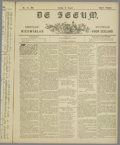 De Zeeuw. Christelijk-historisch nieuwsblad voor Zeeland 1895-01-12