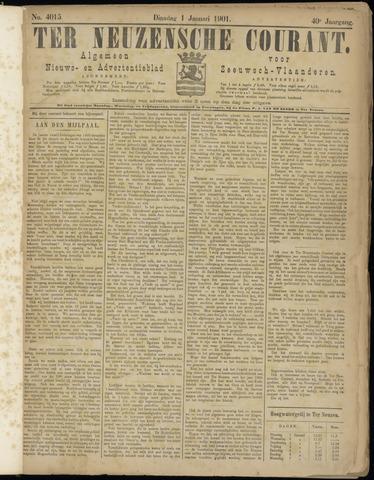 Ter Neuzensche Courant. Algemeen Nieuws- en Advertentieblad voor Zeeuwsch-Vlaanderen / Neuzensche Courant ... (idem) / (Algemeen) nieuws en advertentieblad voor Zeeuwsch-Vlaanderen 1901-01-01