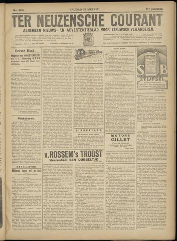 Ter Neuzensche Courant. Algemeen Nieuws- en Advertentieblad voor Zeeuwsch-Vlaanderen / Neuzensche Courant ... (idem) / (Algemeen) nieuws en advertentieblad voor Zeeuwsch-Vlaanderen 1931-05-22