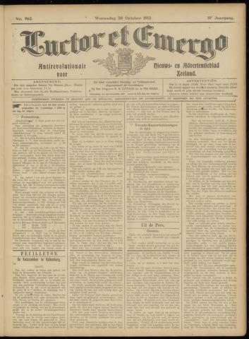 Luctor et Emergo. Antirevolutionair nieuws- en advertentieblad voor Zeeland / Zeeuwsch-Vlaanderen. Orgaan ter verspreiding van de christelijke beginselen in Zeeuwsch-Vlaanderen 1912-10-30