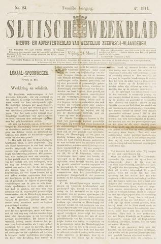 Sluisch Weekblad. Nieuws- en advertentieblad voor Westelijk Zeeuwsch-Vlaanderen 1871-03-24