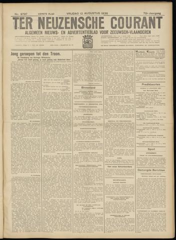 Ter Neuzensche Courant. Algemeen Nieuws- en Advertentieblad voor Zeeuwsch-Vlaanderen / Neuzensche Courant ... (idem) / (Algemeen) nieuws en advertentieblad voor Zeeuwsch-Vlaanderen 1938-08-12