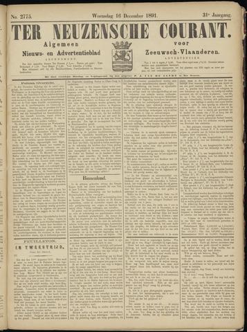 Ter Neuzensche Courant. Algemeen Nieuws- en Advertentieblad voor Zeeuwsch-Vlaanderen / Neuzensche Courant ... (idem) / (Algemeen) nieuws en advertentieblad voor Zeeuwsch-Vlaanderen 1891-12-16