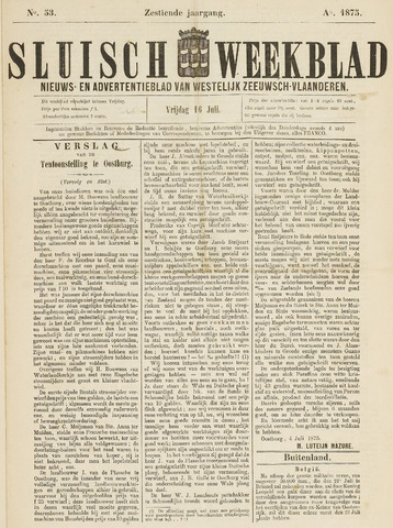Sluisch Weekblad. Nieuws- en advertentieblad voor Westelijk Zeeuwsch-Vlaanderen 1875-07-16