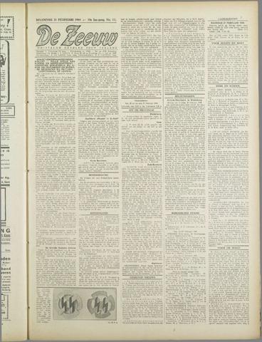 De Zeeuw. Christelijk-historisch nieuwsblad voor Zeeland 1944-02-21