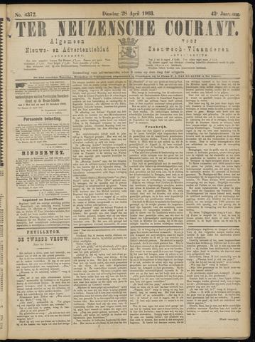 Ter Neuzensche Courant. Algemeen Nieuws- en Advertentieblad voor Zeeuwsch-Vlaanderen / Neuzensche Courant ... (idem) / (Algemeen) nieuws en advertentieblad voor Zeeuwsch-Vlaanderen 1903-04-28