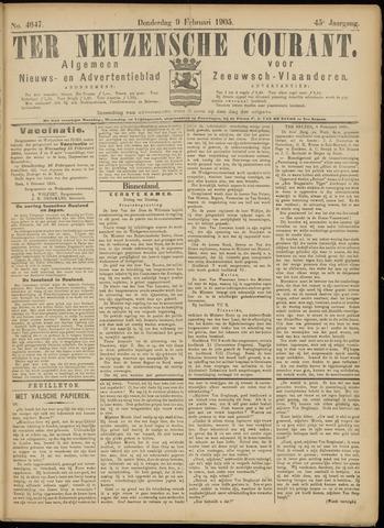 Ter Neuzensche Courant. Algemeen Nieuws- en Advertentieblad voor Zeeuwsch-Vlaanderen / Neuzensche Courant ... (idem) / (Algemeen) nieuws en advertentieblad voor Zeeuwsch-Vlaanderen 1905-02-09