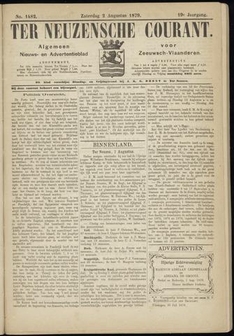 Ter Neuzensche Courant. Algemeen Nieuws- en Advertentieblad voor Zeeuwsch-Vlaanderen / Neuzensche Courant ... (idem) / (Algemeen) nieuws en advertentieblad voor Zeeuwsch-Vlaanderen 1879-08-02