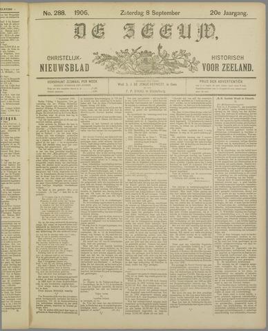 De Zeeuw. Christelijk-historisch nieuwsblad voor Zeeland 1906-09-08
