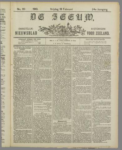 De Zeeuw. Christelijk-historisch nieuwsblad voor Zeeland 1910-02-18