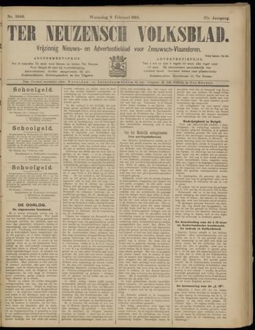 Ter Neuzensch Volksblad. Vrijzinnig nieuws- en advertentieblad voor Zeeuwsch- Vlaanderen / Zeeuwsch Nieuwsblad. Nieuws- en advertentieblad voor Zeeland 1916-02-09