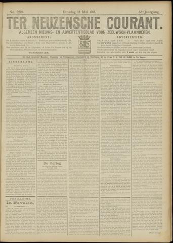 Ter Neuzensche Courant. Algemeen Nieuws- en Advertentieblad voor Zeeuwsch-Vlaanderen / Neuzensche Courant ... (idem) / (Algemeen) nieuws en advertentieblad voor Zeeuwsch-Vlaanderen 1915-05-18