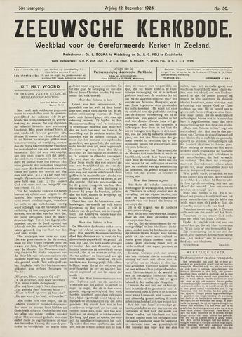 Zeeuwsche kerkbode, weekblad gewijd aan de belangen der gereformeerde kerken/ Zeeuwsch kerkblad 1924-12-12