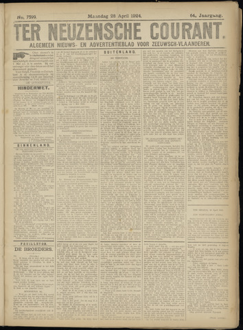 Ter Neuzensche Courant. Algemeen Nieuws- en Advertentieblad voor Zeeuwsch-Vlaanderen / Neuzensche Courant ... (idem) / (Algemeen) nieuws en advertentieblad voor Zeeuwsch-Vlaanderen 1924-04-28