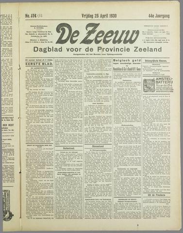 De Zeeuw. Christelijk-historisch nieuwsblad voor Zeeland 1930-04-25