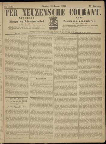 Ter Neuzensche Courant. Algemeen Nieuws- en Advertentieblad voor Zeeuwsch-Vlaanderen / Neuzensche Courant ... (idem) / (Algemeen) nieuws en advertentieblad voor Zeeuwsch-Vlaanderen 1895-01-15
