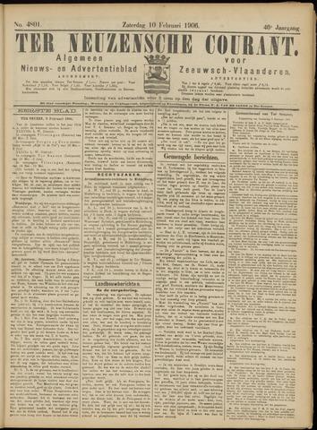 Ter Neuzensche Courant. Algemeen Nieuws- en Advertentieblad voor Zeeuwsch-Vlaanderen / Neuzensche Courant ... (idem) / (Algemeen) nieuws en advertentieblad voor Zeeuwsch-Vlaanderen 1906-02-10