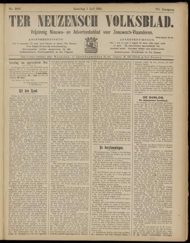 Ter Neuzensch Volksblad. Vrijzinnig nieuws- en advertentieblad voor Zeeuwsch- Vlaanderen / Zeeuwsch Nieuwsblad. Nieuws- en advertentieblad voor Zeeland 1916-07-01