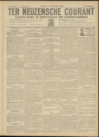 Ter Neuzensche Courant. Algemeen Nieuws- en Advertentieblad voor Zeeuwsch-Vlaanderen / Neuzensche Courant ... (idem) / (Algemeen) nieuws en advertentieblad voor Zeeuwsch-Vlaanderen 1936-01-24
