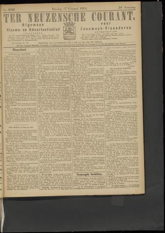 Ter Neuzensche Courant. Algemeen Nieuws- en Advertentieblad voor Zeeuwsch-Vlaanderen / Neuzensche Courant ... (idem) / (Algemeen) nieuws en advertentieblad voor Zeeuwsch-Vlaanderen 1914-02-17