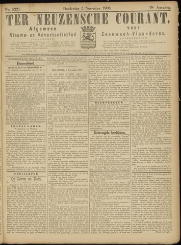 Ter Neuzensche Courant. Algemeen Nieuws- en Advertentieblad voor Zeeuwsch-Vlaanderen / Neuzensche Courant ... (idem) / (Algemeen) nieuws en advertentieblad voor Zeeuwsch-Vlaanderen 1908-11-05