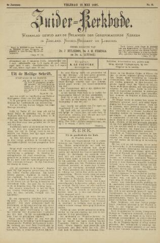 Zuider Kerkbode, Weekblad gewijd aan de belangen der gereformeerde kerken in Zeeland, Noord-Brabant en Limburg. 1897-05-21