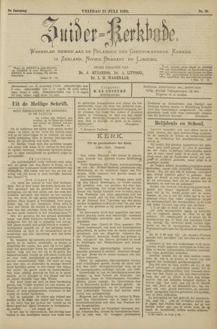 Zuider Kerkbode, Weekblad gewijd aan de belangen der gereformeerde kerken in Zeeland, Noord-Brabant en Limburg. 1899-07-21