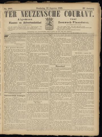 Ter Neuzensche Courant. Algemeen Nieuws- en Advertentieblad voor Zeeuwsch-Vlaanderen / Neuzensche Courant ... (idem) / (Algemeen) nieuws en advertentieblad voor Zeeuwsch-Vlaanderen 1899-08-10