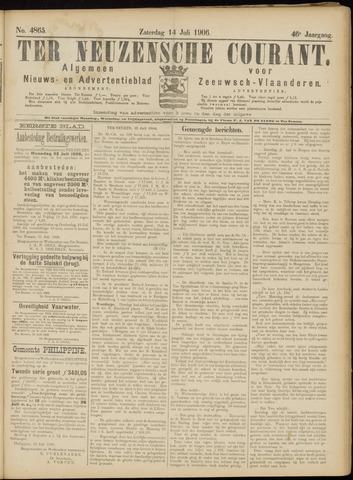Ter Neuzensche Courant. Algemeen Nieuws- en Advertentieblad voor Zeeuwsch-Vlaanderen / Neuzensche Courant ... (idem) / (Algemeen) nieuws en advertentieblad voor Zeeuwsch-Vlaanderen 1906-07-14