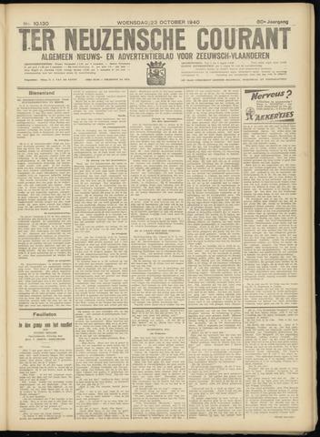 Ter Neuzensche Courant. Algemeen Nieuws- en Advertentieblad voor Zeeuwsch-Vlaanderen / Neuzensche Courant ... (idem) / (Algemeen) nieuws en advertentieblad voor Zeeuwsch-Vlaanderen 1940-10-23