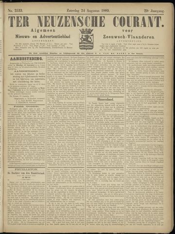 Ter Neuzensche Courant. Algemeen Nieuws- en Advertentieblad voor Zeeuwsch-Vlaanderen / Neuzensche Courant ... (idem) / (Algemeen) nieuws en advertentieblad voor Zeeuwsch-Vlaanderen 1889-08-24