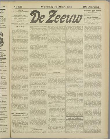 De Zeeuw. Christelijk-historisch nieuwsblad voor Zeeland 1915-03-10